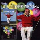 TED HEATH Swings in Hi-Stereo / My Very Good Friends the Bandleaders album cover