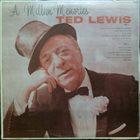 TED LEWIS A Million Memories album cover