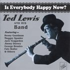 TED LEWIS Is Everybody Happy Now? album cover