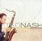 TED NASH (NEPHEW) Still Evolved album cover