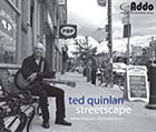 TED QUINLAN Streetscape album cover