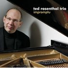 TED ROSENTHAL Impromptu album cover
