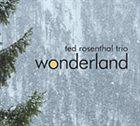 TED ROSENTHAL Wonderland album cover