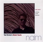 TED SIROTA Rebel Roots album cover