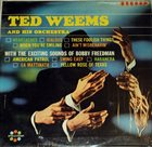 TED WEEMS Ted Weems And His Orchestra With The Exciting Sounds Of Bobby Freedman album cover