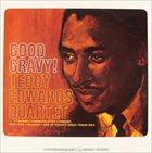 TEDDY EDWARDS Good Gravy! album cover