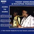 TEDDY EDWARDS Teddy Edwards & Houston Person : Horn to Horn album cover
