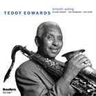 TEDDY EDWARDS Smooth Sailing album cover