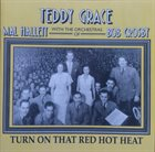 TEDDY GRACE Turn On That Red Hot Heat album cover