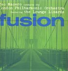 TEO MACERO Fusion(Teo Macero conducts the London Philharmonic Orchestra featuring The Lounge Lizards) album cover