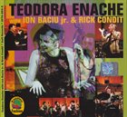 TEODORA ENACHE Teodora Enache with Ion Baciu jr. & Rick Condit album cover