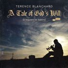 TERENCE BLANCHARD A Tale of God's Will album cover