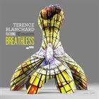 TERENCE BLANCHARD Breathless (feat. The E-Collective) album cover