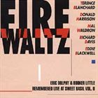 TERENCE BLANCHARD Eric Dolphy & Booker Little Remembered Live at Sweet Basil, Vol. 2: Fire Waltz album cover