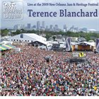 TERENCE BLANCHARD Live at 2009 New Orleans Jazz & Heritage Festival album cover