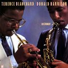 TERENCE BLANCHARD Terence Blanchard / Donald Harrison : Discernment album cover