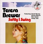 TERESA BREWER Softly I Swing album cover