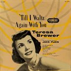 TERESA BREWER 'Till I Waltz Again With You album cover