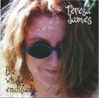 TERESA JAMES The Whole Enchilada album cover