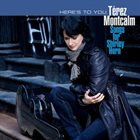 TÉREZ MONTCALM Here's To You: Songs For Shirley Horn album cover