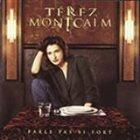 TÉREZ MONTCALM Parle Pas Si Fort: Nouvelle Ve album cover