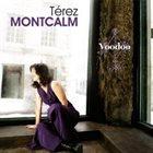TÉREZ MONTCALM Voodoo album cover