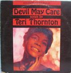 TERI THORNTON Devil May Care (aka Lullaby Of The Leaves) album cover