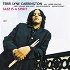 TERRI LYNE CARRINGTON Jazz is a Spirit album cover
