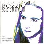 TERRY BOZZIO Solo Drum Music CD I album cover