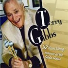 TERRY GIBBS 92 Years Young: Jammin' at the Gibbs House album cover