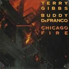 TERRY GIBBS Chicago Fire (with Buddy DeFranco) album cover