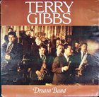 TERRY GIBBS Dream Band album cover