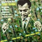 TERRY GIBBS It's Time We Met album cover