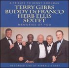 TERRY GIBBS Memories of You: A Tribute to Benny Goodman album cover