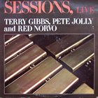 TERRY GIBBS Sessions, Live (with Pete Jolly and Red Norvo) album cover