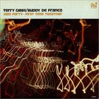 TERRY GIBBS Terry Gibbs / Buddy De Franco : Jazz Party - First Time Together album cover