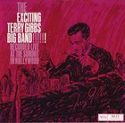 TERRY GIBBS The Exciting Terry Gibbs Big Band album cover