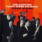 TERRY GIBBS The Exciting Terry Gibbs Big Band + Swing Is Here! album cover