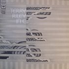 TERRY RILEY In C (Members of the Center of the Creative and Performing Arts in the State University of New York at Buffalo feat. conductor & saxophone: Terry Riley) Album Cover