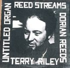 TERRY RILEY Reed Streams album cover