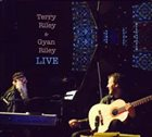 TERRY RILEY Terry Riley / Gyan Riley : Live album cover