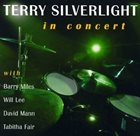 TERRY SILVERLIGHT In Concert album cover