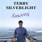 TERRY SILVERLIGHT Smooth album cover