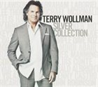 TERRY WOLLMAN Silver Collection album cover