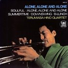 TERUMASA HINO Alone, Alone And Alone album cover