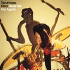 TERUMASA HINO Here We Go Again album cover