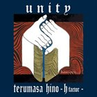 TERUMASA HINO Unity -h factor- album cover