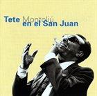 TETE MONTOLIU En El San Juan album cover