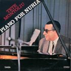 TETE MONTOLIU Piano For Nuria album cover