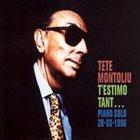 TETE MONTOLIU T'estimo Tant... Piano Solo 28-03-1996 album cover